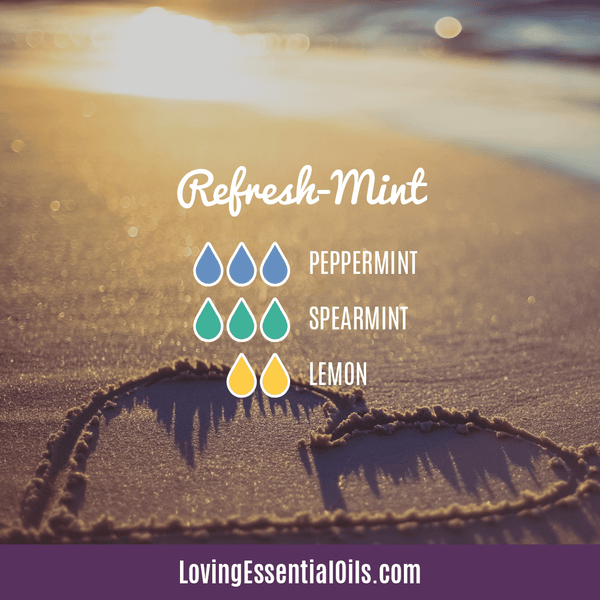 Diffuser Blends for Summer by Loving Essential Oils | Refresh-Mint Diffuser Blend with peppermint, spearmint, and lemon essential oil
