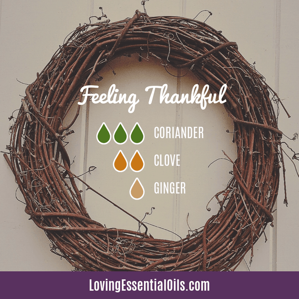 Thanksgiving Diffuser Recipes - Celebrate & Share Your Gratitude! by Loving Essential Oils | Feeling Thankful with coriander, clove, and ginger