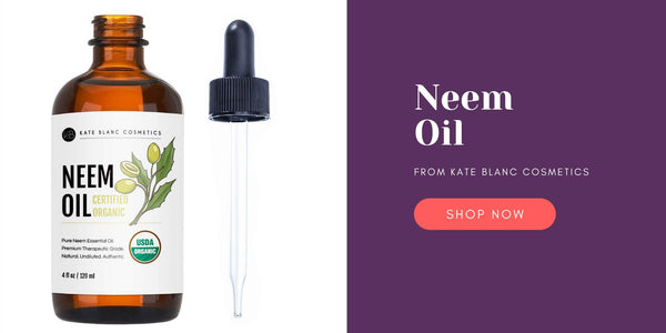 Where to Buy Neem Oil - Kate Blanc Cosmetics