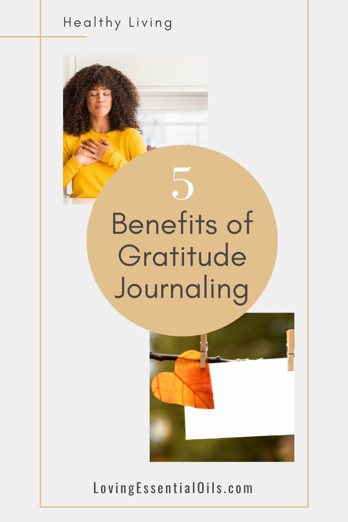 Why is Gratitude Journaling Important? by Loving Essential Oils