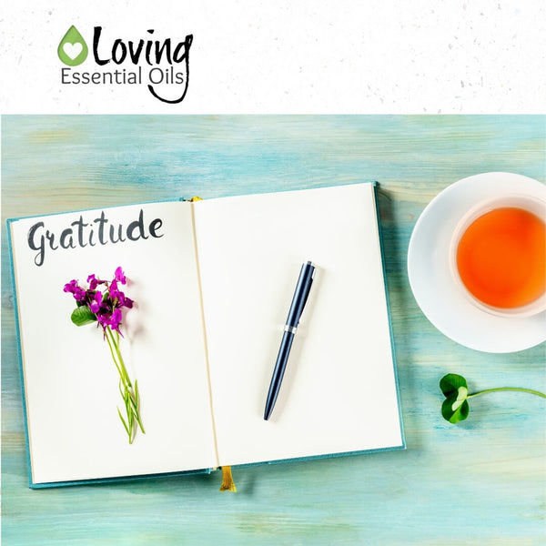 Whay Start A Gratitude Journal? by Loving Essential Oils