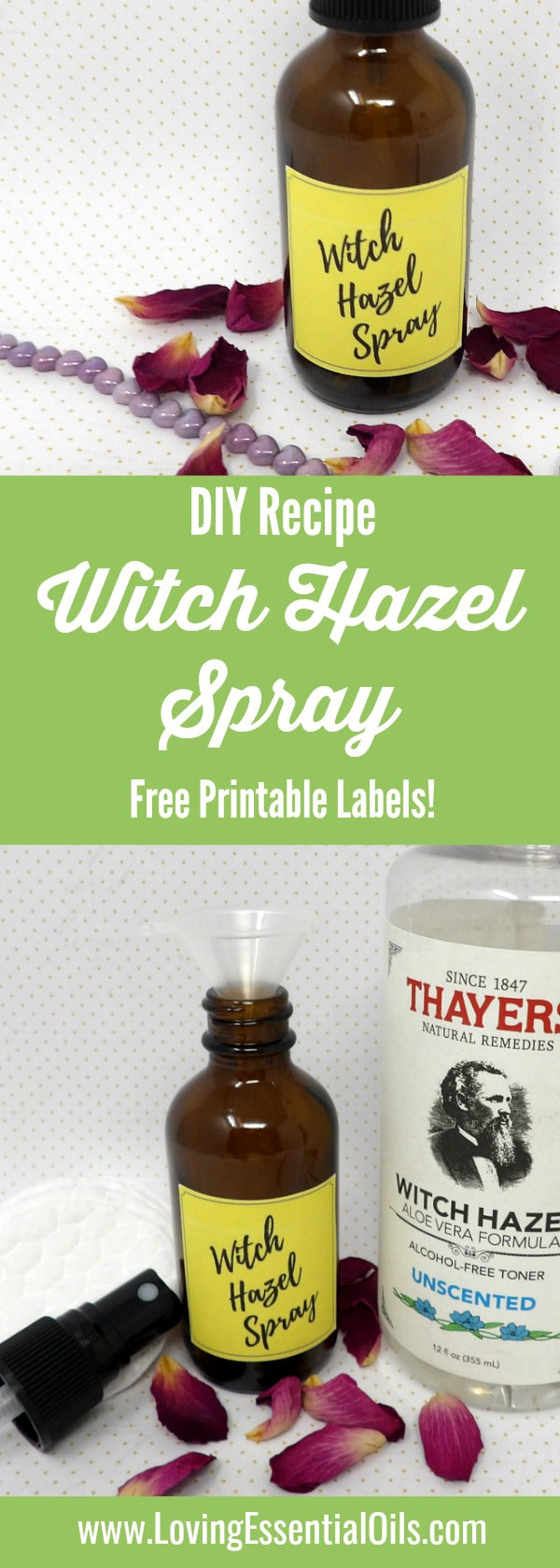 Witch Hazel Spray For Healthy Skin by Loving Essential Oils