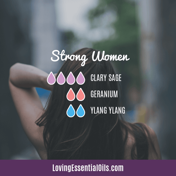 What essential oils blend well with ylang ylang by Loving Essential Oils | Strong Women with clary sage, geranium, and ylang ylang