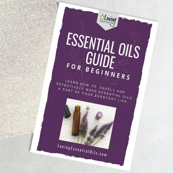 Essential Oils Beginner Guide by Loving essential oils
