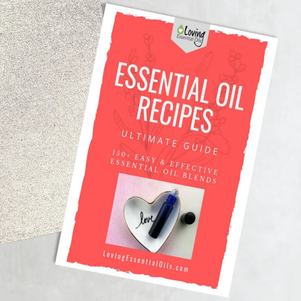 Loving Essential Oils recipe guide