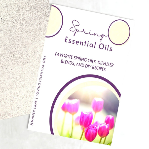 Spring Essential Oils Guide - DIY Recipes and Diffuser Blends