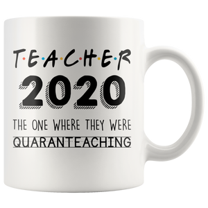 Quaranteaching Teacher 2020 Teacher Mug