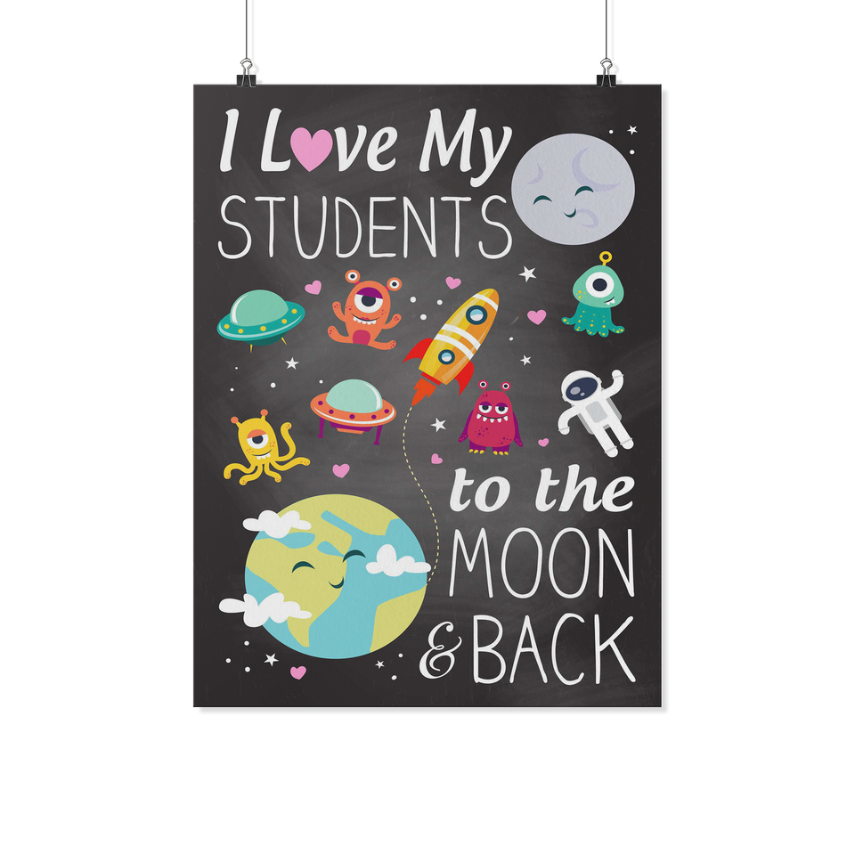 To the Moon and Back Teacher Poster