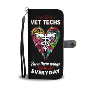 Vet Techs Earn Their Wings Everyday Wallet Phone Case