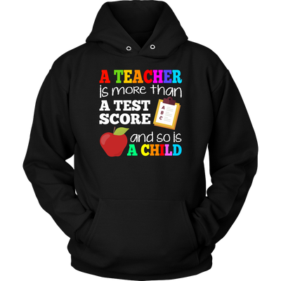 More Than a Test Score Teacher T-shirt