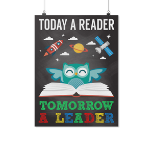 Today A Reader Teacher Poster