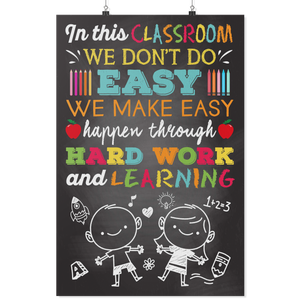 We Don't Do Easy Teacher Poster