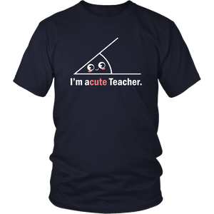 Acute Teacher T-shirt