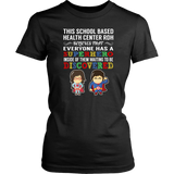 Everyone has a Superhero SBHC RDH T-Shirt