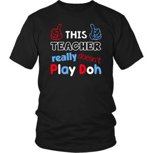 This Teacher Really Doesn't Play Though Teacher T-shirt