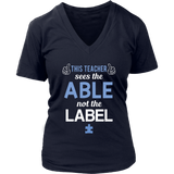 See the Able not the Label Teacher T-shirt