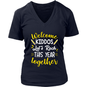 Welcome Kiddos Teacher T-shirt