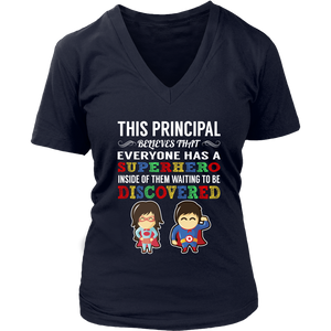 Everyone has a Superhero Principal T-Shirt