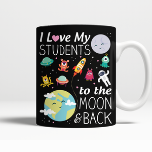 To the Moon and Back Teacher Mug