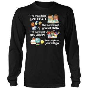 The More That You Read Teacher T-shirt