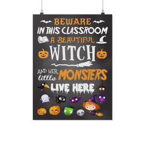 Beware In This Classroom Teacher Poster