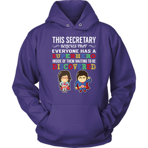 Everyone has a Superhero Secretary T-Shirt