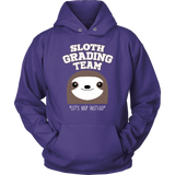 Sloth Grading Team Teacher T-shirt