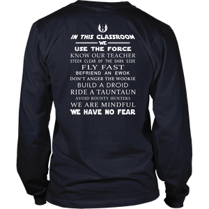 We Use The Force Teacher T-shirt