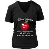 We are Educators Teacher T-shirt