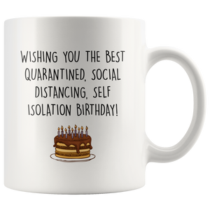 Quarantined Birthday Mug