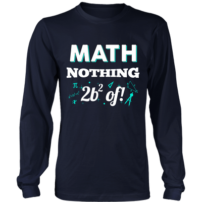 Math Nothing To Be Scared Of! Teacher T-shirt