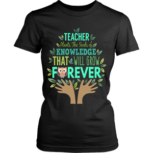 Plant the Seeds of Knowledge Teacher T-Shirt