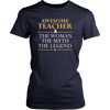 The Legend Teacher T-Shirt