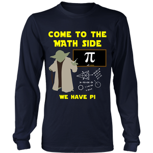 Come to The Math Side Teacher T-Shirt