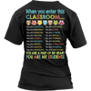 Enter This Classroom Teacher T-Shirt