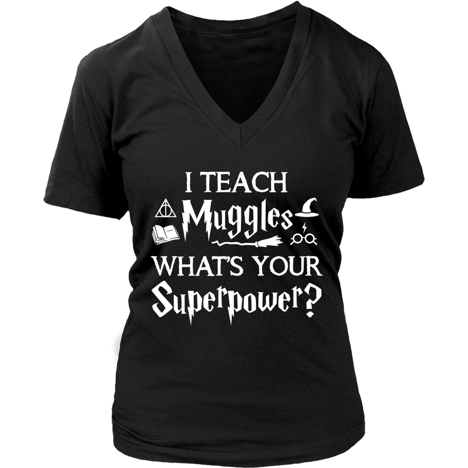 I Teach Muggle Teacher T-Shirt