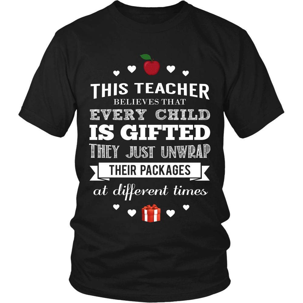 Every Child Is Gifted Teacher T-Shirt