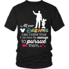All Our Dreams Teacher T-Shirt