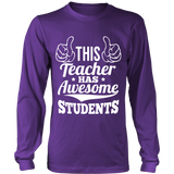 This Teacher has Awesome Students Teacher T-Shirt