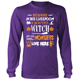 Beware In This Classroom Teacher T-Shirt