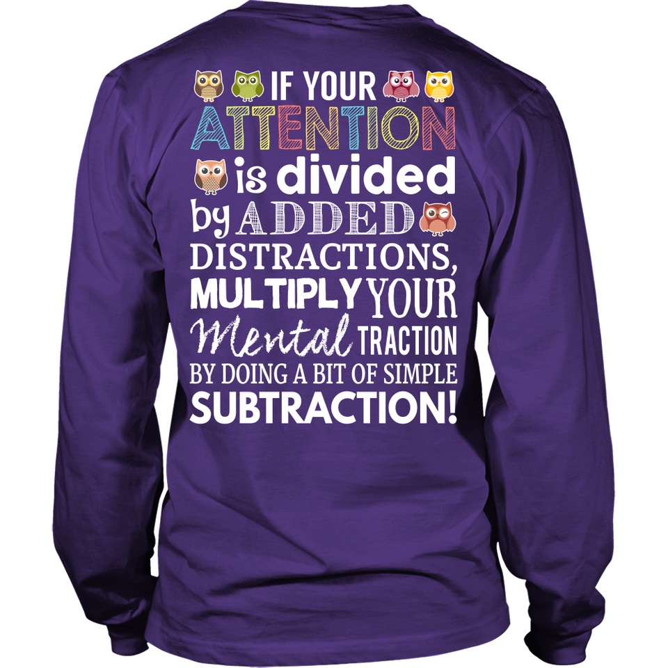 If Your Attention Teacher T-Shirt