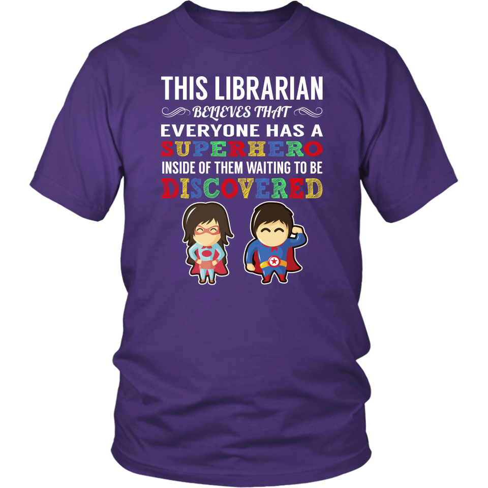 Everyone has a Superhero Librarian T-Shirt