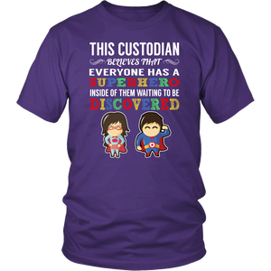 Everyone has a Superhero Custodian T-Shirt