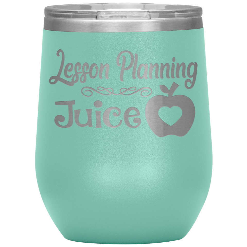 Lesson Planning Juice Wine Tumbler