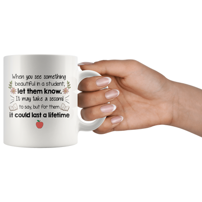 Let Them Know Teacher Mug