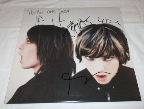 TEGAN AND SARA SIGNED IF IT WAS YOU VINYL RECORD