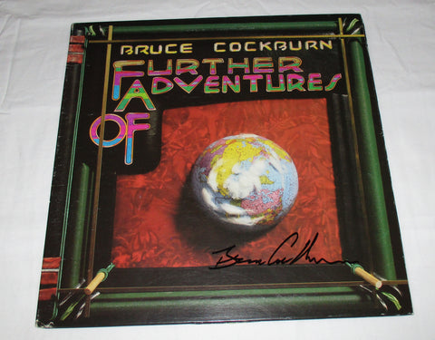 BRUCE COCKBURN SIGNED FURTHER ADVENTURES OF VINYL RECORD