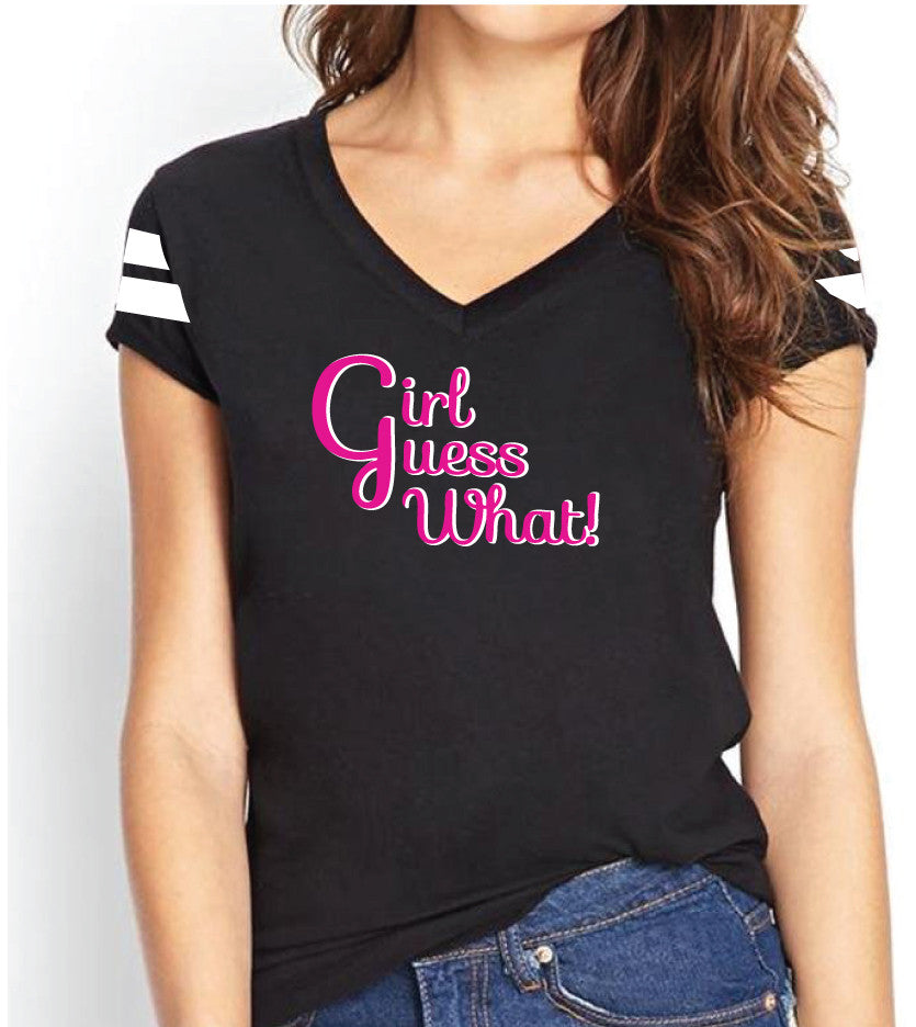 GIRL GUESS WHAT V-NECK