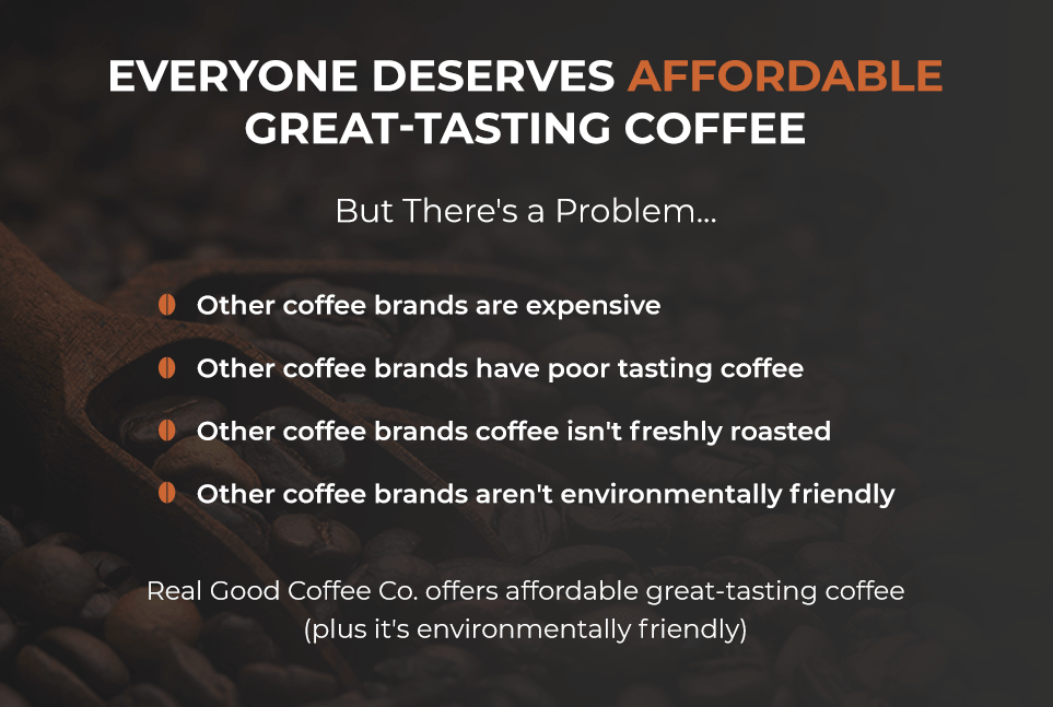Affordable great-tasting coffee