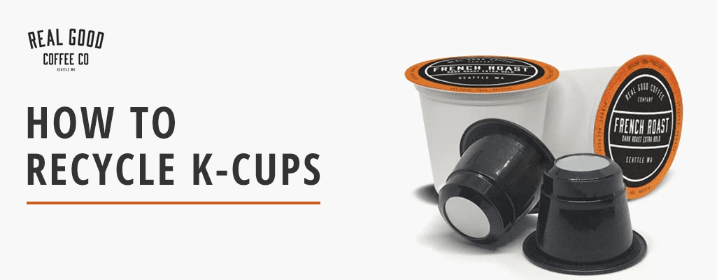 How to Recycle K-Cups